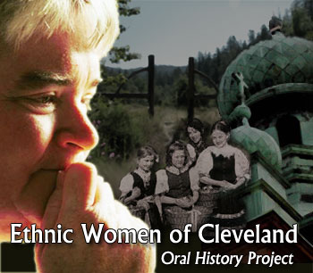 Ethnic Women of Cleveland Oral History Project