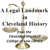 A Legal Landmark in Cleveland History
